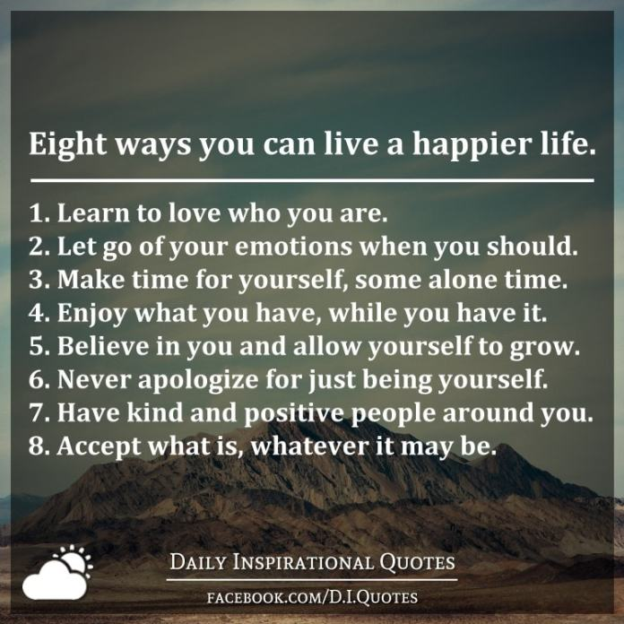 Eight ways you can live a happier life.