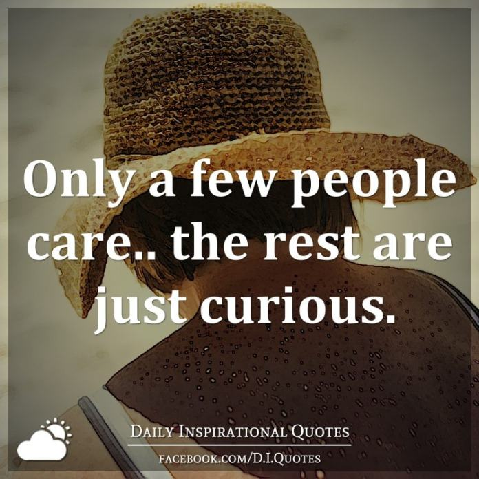 Only a few people care.. the rest are just curious.