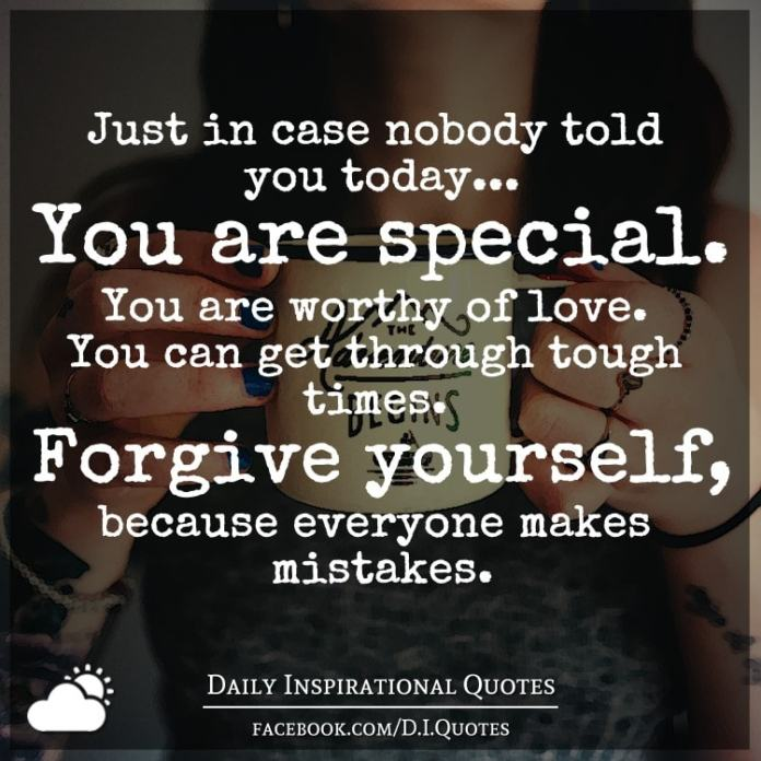 Just In Case Nobody Told You Today You Are Special You Are