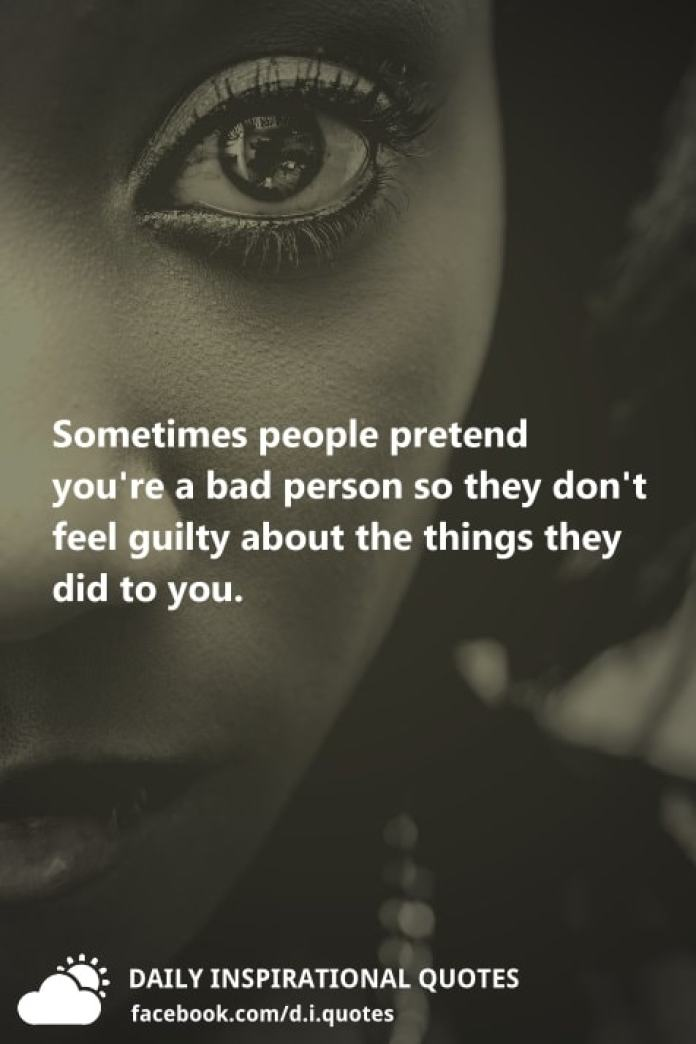 Guilty Quotes Dont I Feel