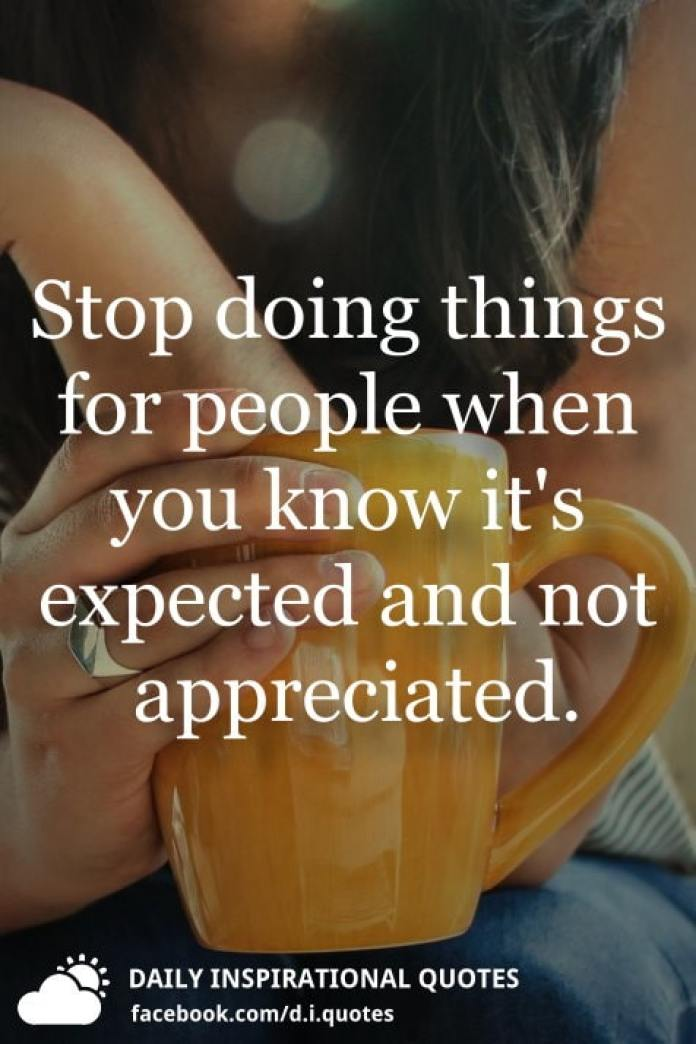 Stop doing things for people when you know it\'s expected and ...