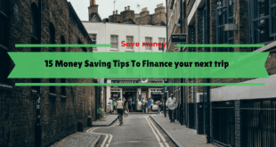 Money Saving Tips To Finance your next trip!