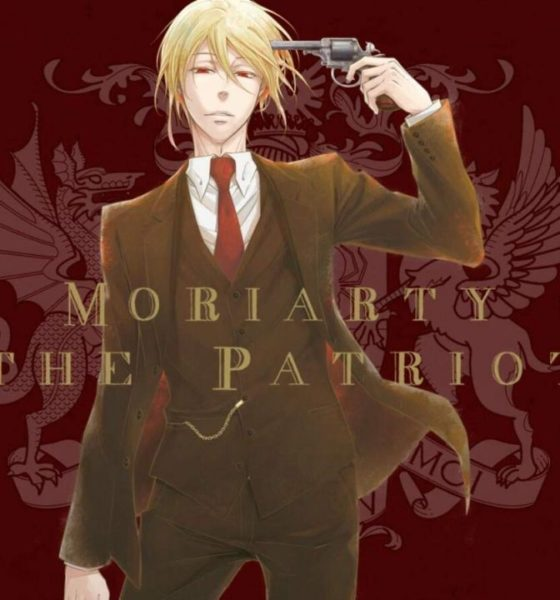 Moriarty the Patriot. data di uscita e trailer ufficiale - Daily Nerd