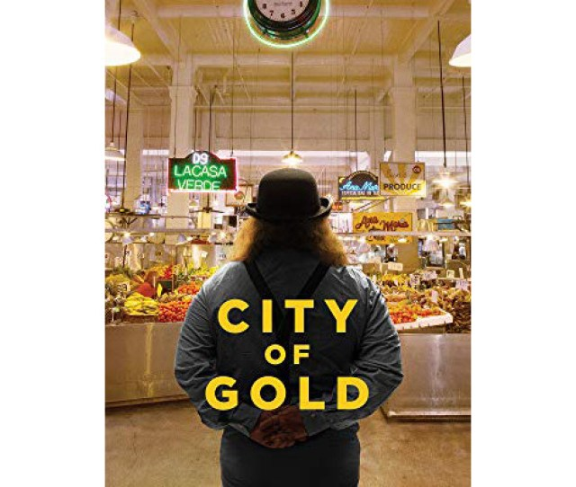 In S City Of Gold Jonathan Gold Introduces A Los Angeles Where Ethnic Cooking Is A Kaleidoscopic Portal To The Mysteries Of An Unwieldy City And