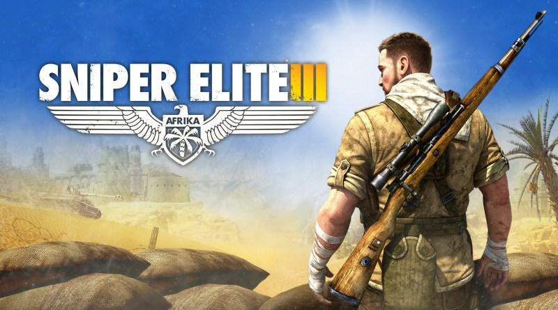 [Preview] Sniper Elite 3 Ultimate Edition
