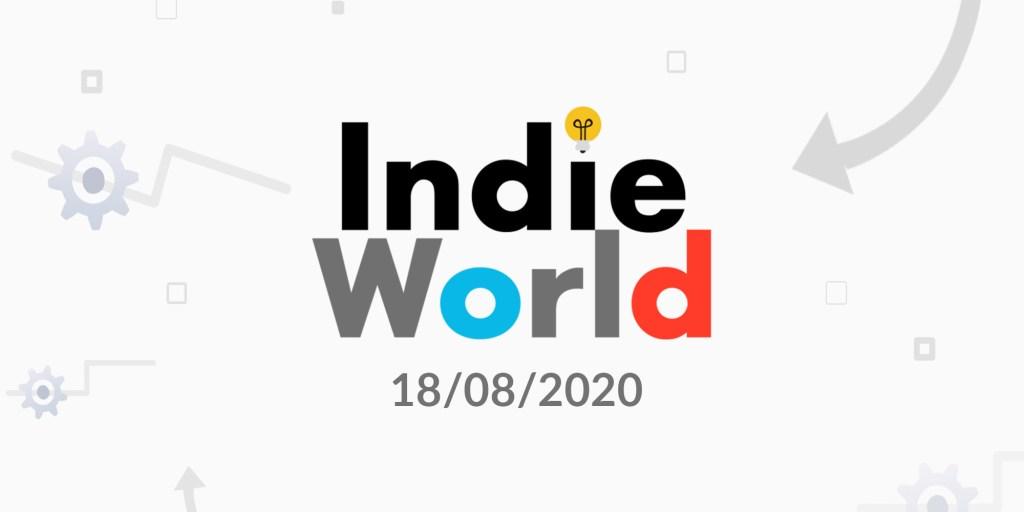 Indie World 18 augustus