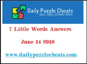 7 little words june 14 2018, 7 little words june 14 2018 daily puzzle answers