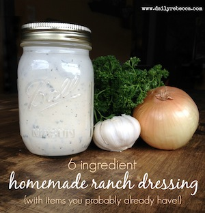 6 Ingredient Homemade Ranch Dressing