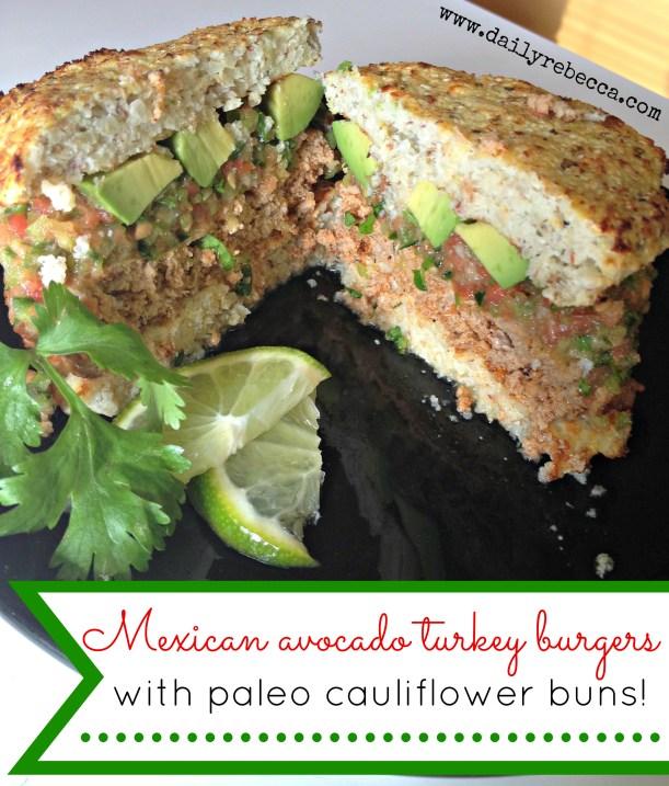 mexican avocado turkey burgers with paleo cauli buns
