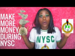How To Make Money As An NYSC Corp Member