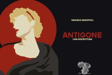 Antigone. Una riscrittura