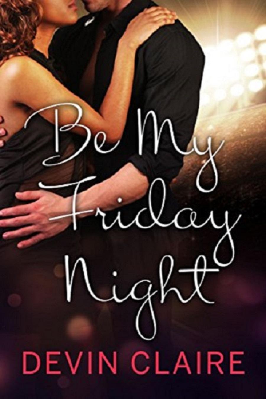 Be My Friday Night