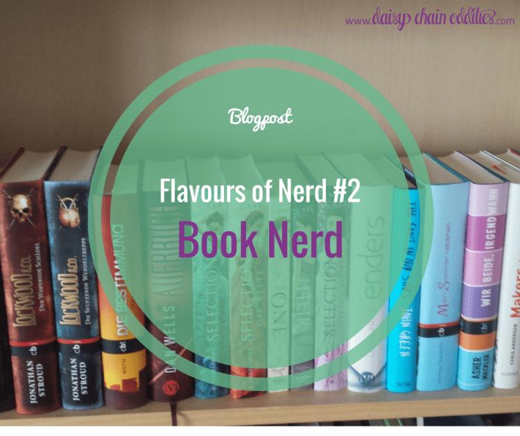 Flavours of Nerd #2 - Book Nerd Bookshelf