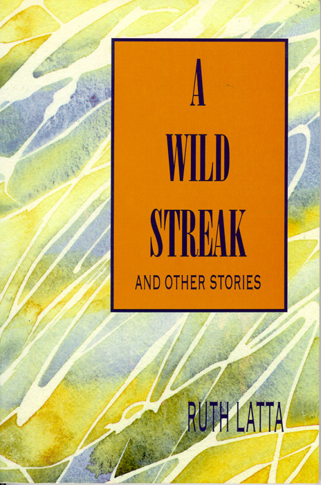 A Wild Streak and Other Stories