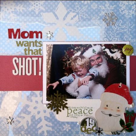Scrapbook LO: Mom wants that SHOT!