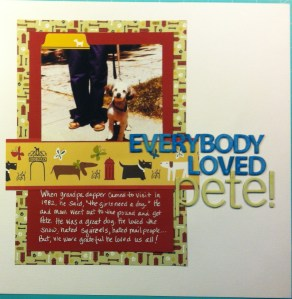 Scrapbook LO of a small white dog with black ears called pete.