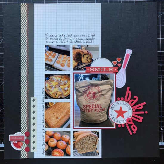 scrapbook layout of my 50 lbs of flour and all the yummy things I'm making with it.