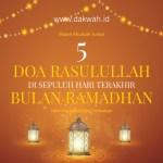 materi khutbah jumat - 5 doa rasulullah di sepuluh hari terakhir bulan ramadhan-dakwah.id