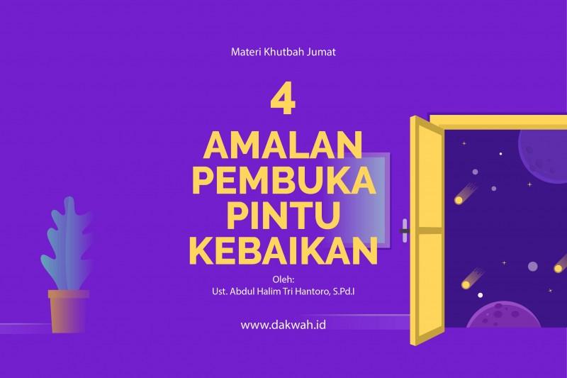 materi khutbah jumat amalan pembuka pintu kebaikan-dakwah.id