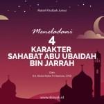materi khutbah jumat meneladani karakter Abu Ubaidah bin Jarrah-dakwah.id