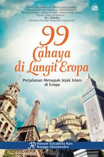 """Cover buku """"99 Cahaya di Langit Eropa, Perjalanan Menapak Jejak Islam di Eropa""""."""