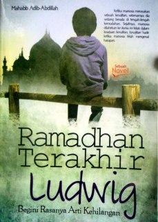 "Cover buku ""Ramadhan Terakhir Ludwig""."