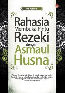 "Cover buku ""Rahasia Membuka Pintu Rezeki dengan Asmaul Husna""."