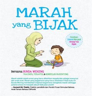 """Cover buku """"Marah yang Bijak, Panduan Islami Menjadi Orang Tua Bijak""""."""
