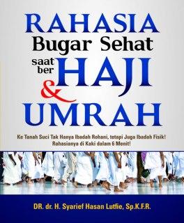 """Cover buku """"Rahasia Bugar Sehat Saat Berhaji & Umrah""""."""