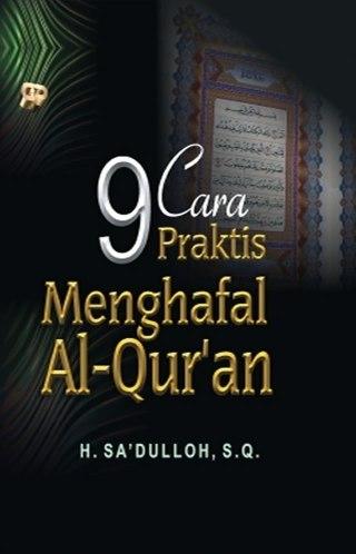 """Cover buku """"9 Cara Praktis Menghafal Al-Qur'an""""."""