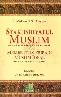 "Cover buku ""Membentuk Pribadi Muslim Ideal (Menurut al-Qur'an dan as-Sunnah)""."