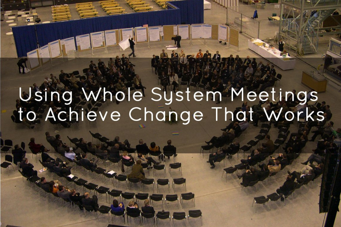 Whole System Meetings