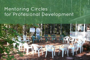 Mentoring Circles for Professional Development