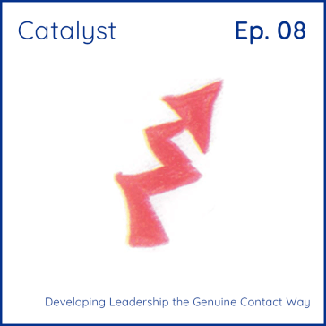 Catalyst: Developing Leadership Episode 8