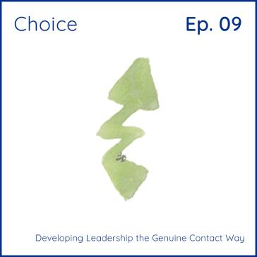 Choice: Developing Leadership