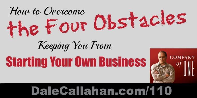 Four Obstacles KeepingYou from Starting YourOwn Business