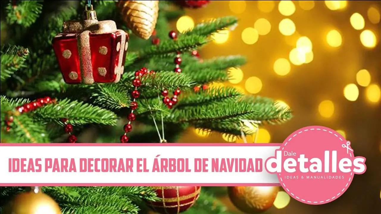 Ideas para decorar el rbol de navidad dale detalles - Detalles para decorar ...
