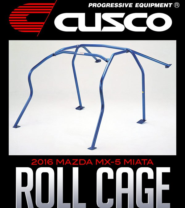 CUSCO STEEL / CHROMOLY ROLL CAGE: 2016+ MAZDA MX-5 MIATA