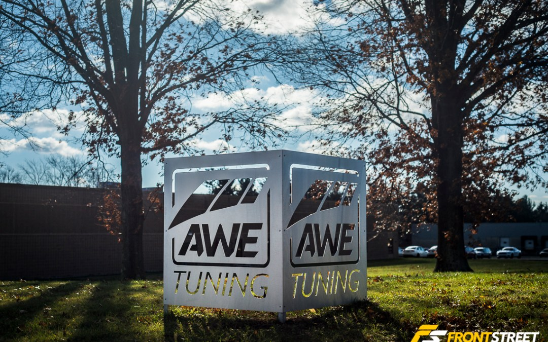 Facility Tour: AWE TUNING Originally Posted by Front Street Media