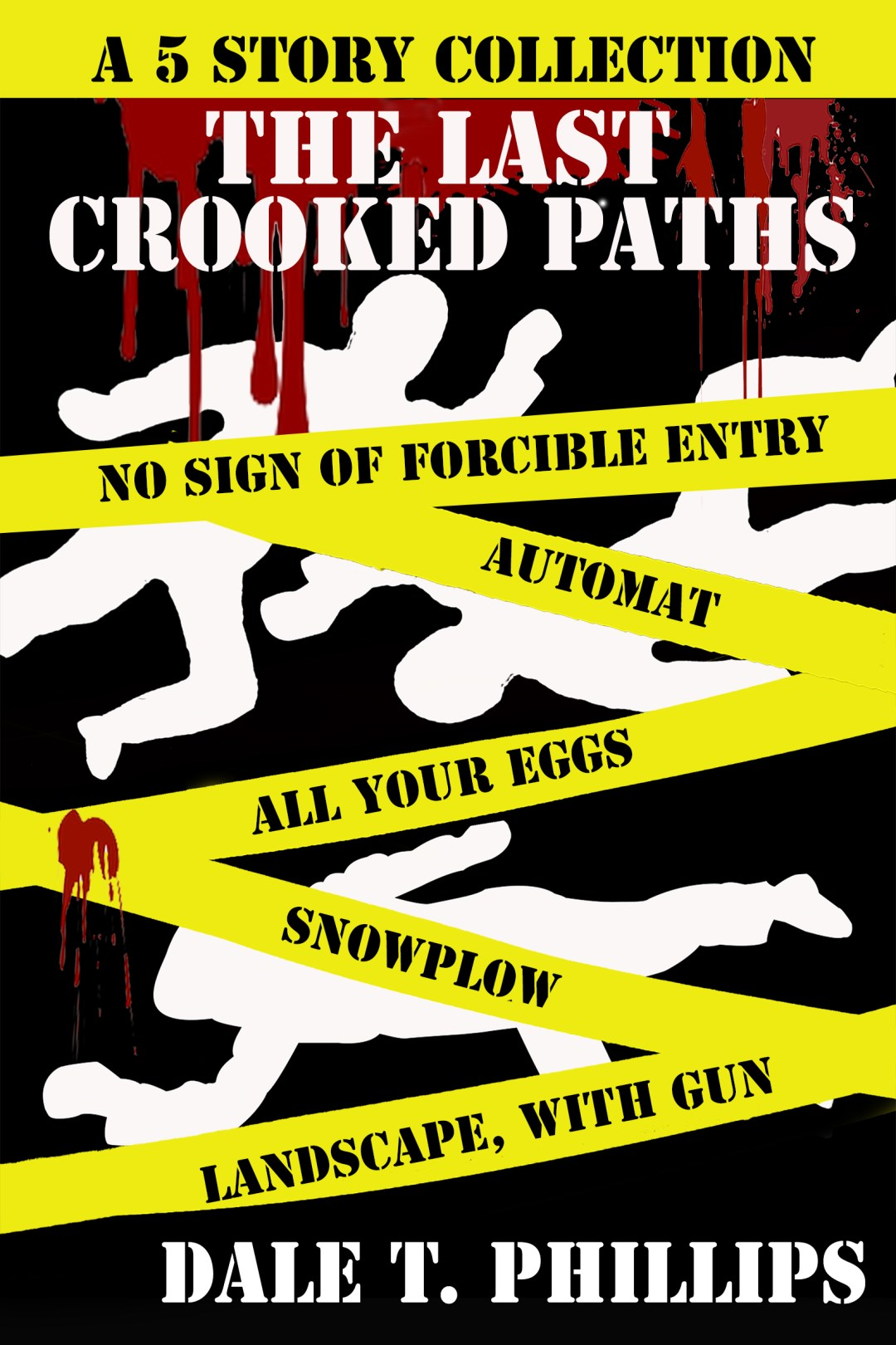 The Last Crooked Paths cover image