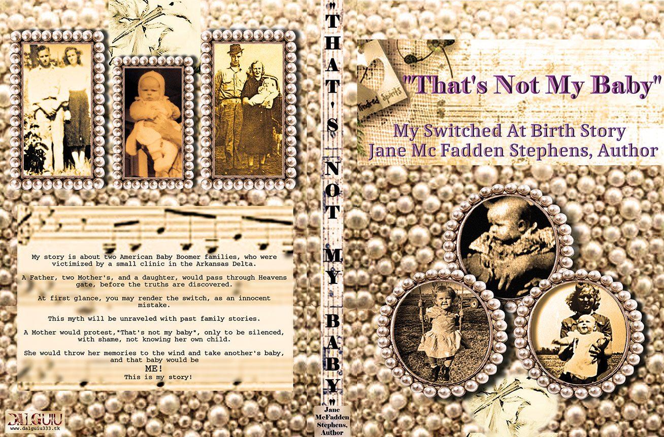 THAT´S NOT MY BABY. Author Jane Mc Fadden Stephens