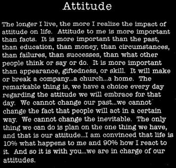 attitude - the longer I live