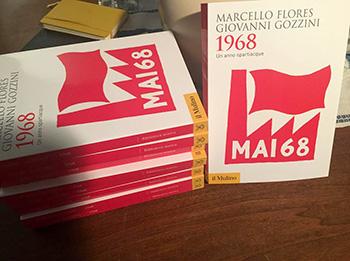 Marcello Flores, Giovanni Gozzini - 1968, Un anno spartiacque
