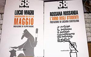 L'anno degli studenti  di Rossana Rossanda / Considerazioni sui fatti di Maggio  di Lucio Magri
