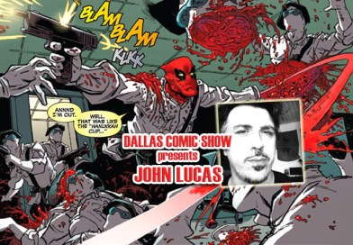 DEADPOOL artist and UNCANNY X-FORCE inker John Lucas hits DCS Feb 11-12