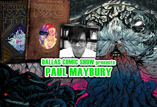 Image Comics' VALHALLA MAD artist Paul Maybury comes to DCS Feb 11-12