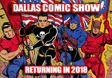 DALLAS COMIC SHOW returns in 2018… dates announced soon!