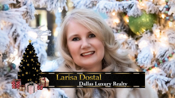 Larisa Dostal, Russian Relator of Dallas of Dallas Luxury Realty with Christmas 2020 Greeting
