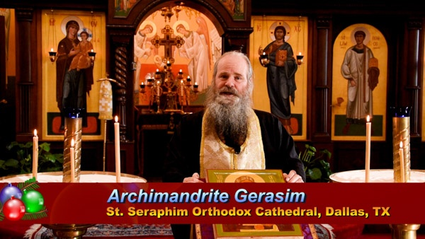Archimandrite Gerasim, Dean of St Seraphim's Cathedral, Dallas with Christmas 2020 Invitation