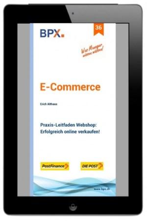 E-Commerce Praxis-Leitfaden Webshops von Erich Althaus